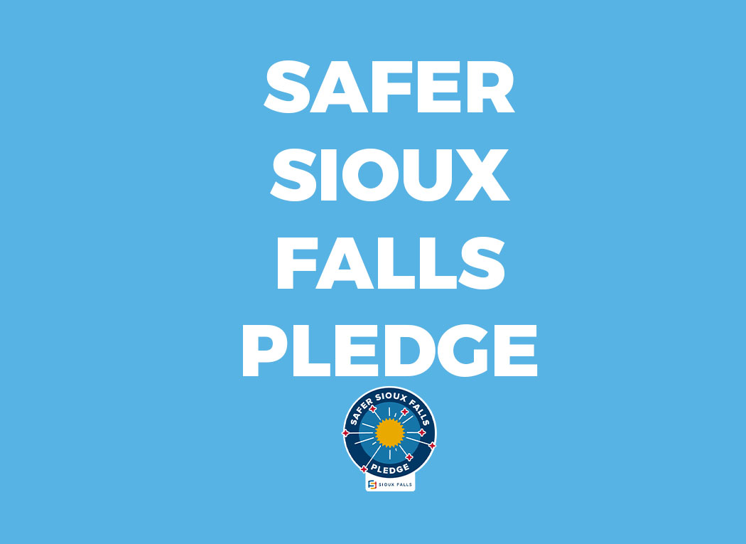 Safer Sioux Falls Pledge